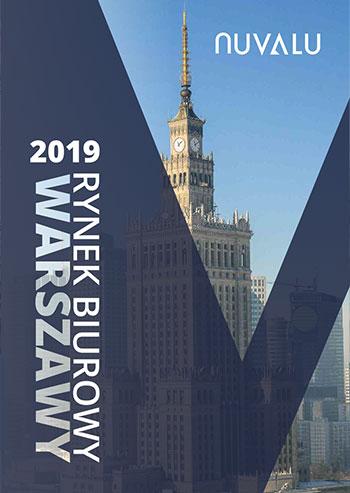 Rynek Biurowy Warszawy 2019